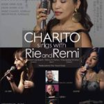 【お知らせ】CHARITO sings with Rie and Remi 2017/08/23